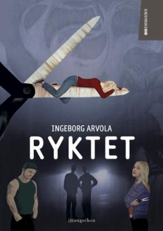"""""""Ryktet"""" av Ingeborg Arvola"""