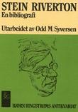"""""""Stein Riverton - en bibliografi"""" av Odd M. Syversen"""