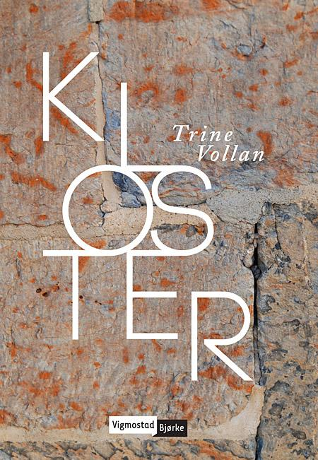 """""""Kloster"""" av Trine Vollan"""