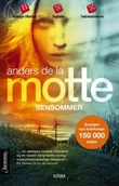 """""""Sensommer"""" av Anders De la Motte"""