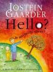 """Hello? - is anybody there?"" av Jostein Gaarder"