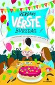 """""""Verdens verste bursdag"""" av Marius Horn Molaug"""
