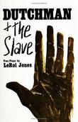 """Dutchman and The Slave Two Plays"" av LeRoi Jones"