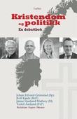 """""""Kristendom og politikk - en debattbok"""" av Johan Edvard Grimstad"""
