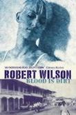 """""""Blood is dirt"""" av Robert Wilson"""