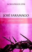 """Jesusevangeliet"" av José Saramago"