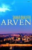 """""""Arven"""" av Sahar Khalifeh"""