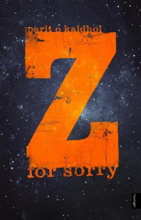 """Z for sorry - roman"" av Marit O. Kaldhol"
