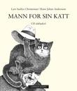 """""""Mann for sin katt"""" av Lars Saabye Christensen"""