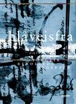 """Blåveisfra dikt"" av Torgeir Rebolledo Pedersen"