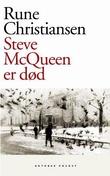 """""""Steve McQueen er død roman"""" av Rune Christiansen"""