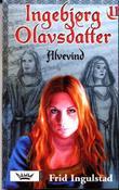"""""""Alvevind"""" av Frid Ingulstad"""