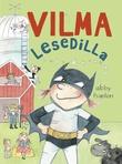 """""""Vilma lesedilla"""" av Abby Hanlon"""