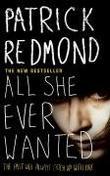 """""""All She Ever Wanted"""" av Patrick Redmond"""