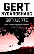 """""""Søthjerte - roman"""" av Gert Nygårdshaug"""