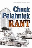 """Rant - an oral biography of Buster Casey"" av Chuck Palahniuk"