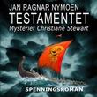 """Testamentet - mysteriet Christiane Stewart"" av Jan Ragnar Nymoen"