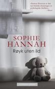 """""""Røyk uten ild"""" av Sophie Hannah"""