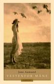 """""""Vestenfor måne"""" av Jane Aamund"""