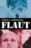"""""""Flaut"""" av Taran L. Bjørnstad"""