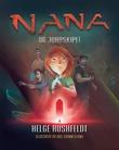 """""""Nana og Jordskipet"""" av Helge Rushfeldt"""
