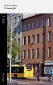 """""""Urbanstraße"""" av Gina Tandberg"""