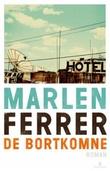 """""""De bortkomne - roman"""" av Marlen Ferrer"""