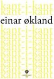 """""""Kant-i-kant - småprosa"""" av Einar Økland"""