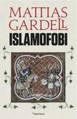 """""""Islamofobi"""" av Mattias Gardell"""