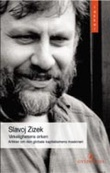 """""""Virkelighetens ørken - artikler om kapitalismens globale maskineri"""" av Slavoj Zizek"""