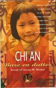 """""""Bare en datter"""" av Chi An"""