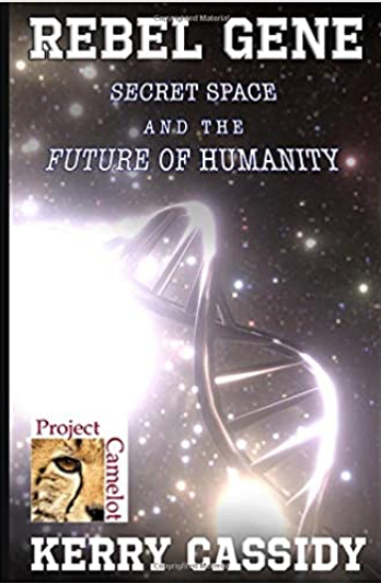 """Rebel Gene - ecret Space and the Future of Humanity"" av Kerry Cassidy"