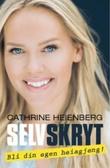 """""""Selvskryt - bli din egen heiagjeng!"""" av Cathrine Heienberg"""