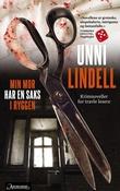 """""""Min mor har en saks i ryggen - krimnoveller"""" av Unni Lindell"""