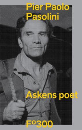 """Askens poet"" av Pier Paolo Pasolini"