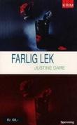 """""""Farlig lek"""" av Justine Dare"""