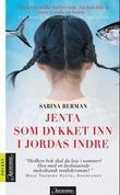 """""""Jenta som dykket inn i jordas indre"""" av Sabina Berman"""