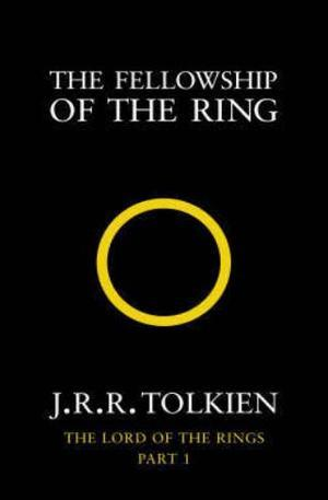 """""""The fellowship of the ring - being the first part of The lord of the rings"""" av J.R.R. Tolkien"""