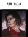 """""""Møte i natten"""" av Ingvar Ambjørnsen"""