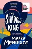 """The shadow king"" av Maaza Mengiste"