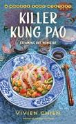 """Killer Kung Pao - (A Noodle Shop Mystery #6)"" av Vivien Chien"