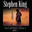"""""""Det mørke tårn I - Del 1"""" av Stephen King"""