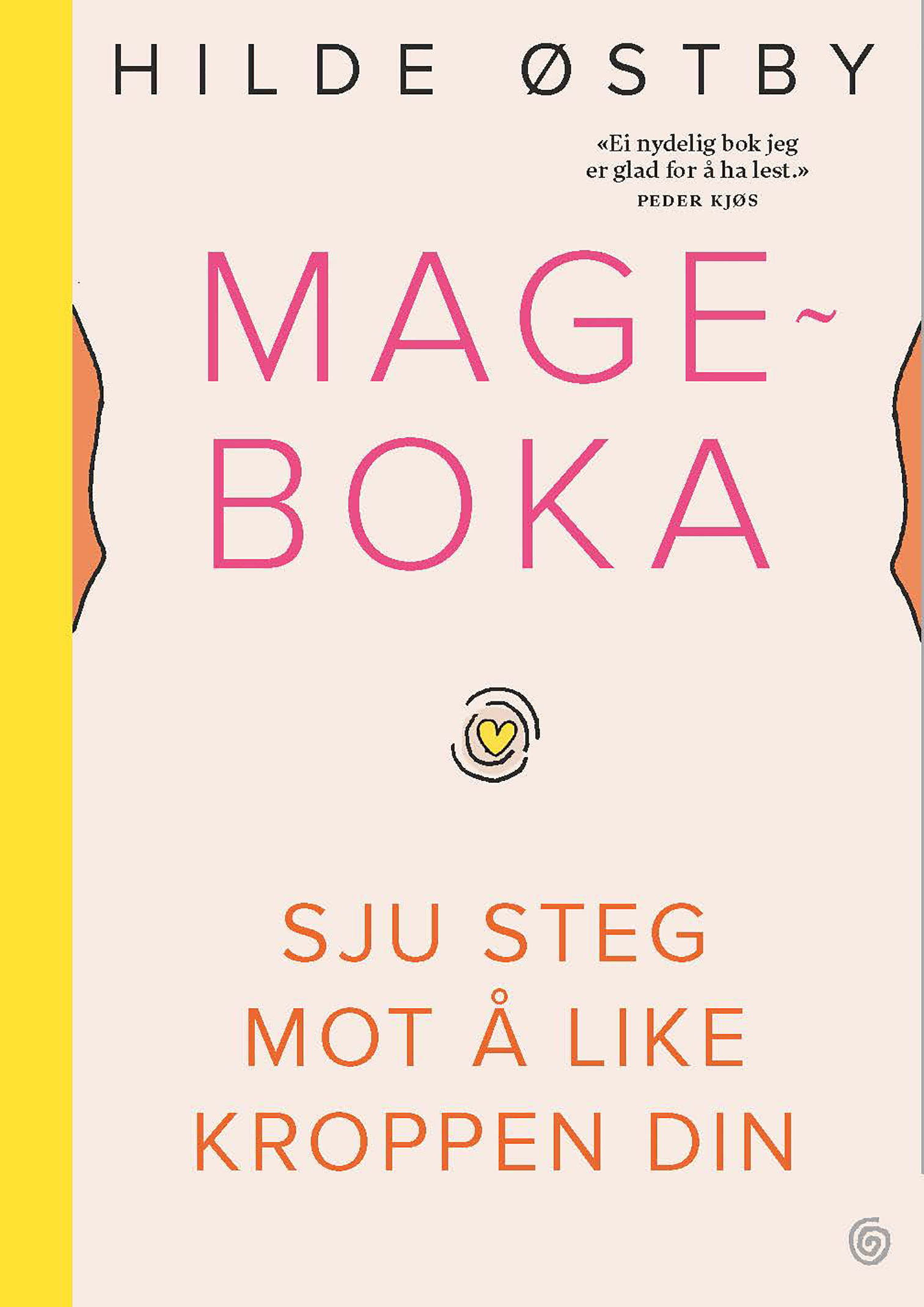 """""""Mageboka - sju steg mot å like kroppen din"""" av Hilde Østby"""