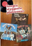 """Norges styggeste platecover"""