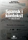 """""""Spansk i kontekst - fra tekst til teori"""" av Åse Johnsen"""