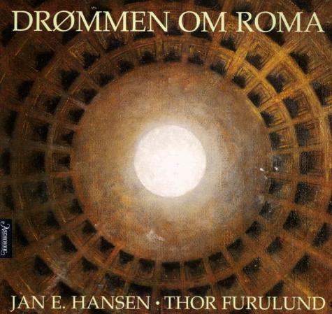 """""""Drømmen om Roma"""" av Jan E. Hansen"""