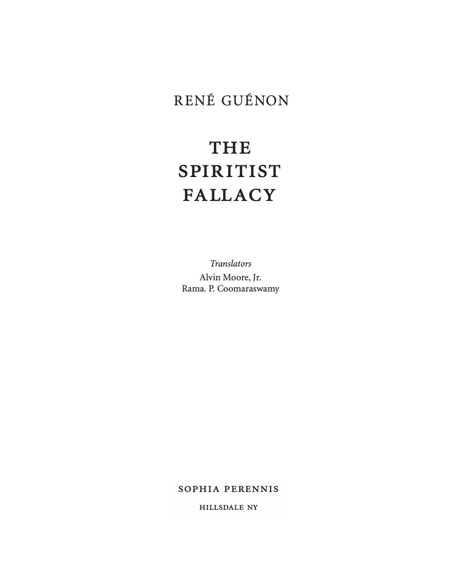 """The Spiritist Fallacy"" av René Guénon"