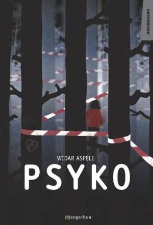 """""""Psyko"""" av Widar Aspeli"""