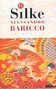 """""""Silke"""" av Alessandro Baricco"""