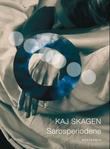 """""""Sarosperiodene - dikt"""" av Kaj Skagen"""